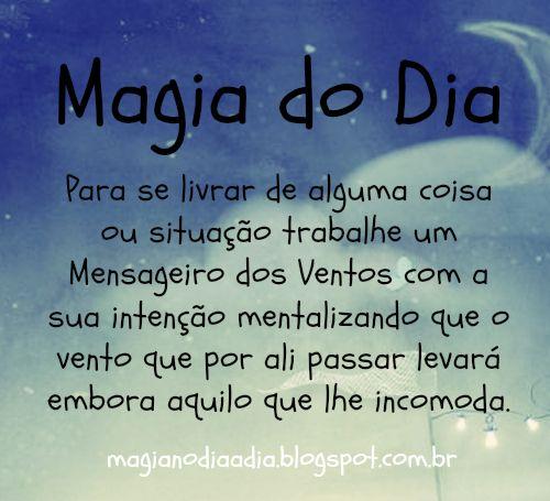 Magia no Dia a Dia: Magia do Dia: mensageiro dos ventos http://magianodiaadia.blogspot.com.br/