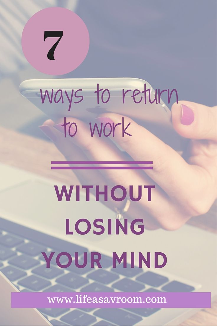 Returning To Work After Maternity Leave? Here Are Some Tips To Help You  Balance Life