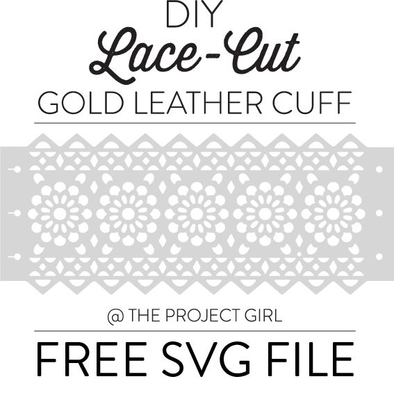 DIY Lace-Cut Gold Leather Cuff – Cricut Design Space Star – Free SVG