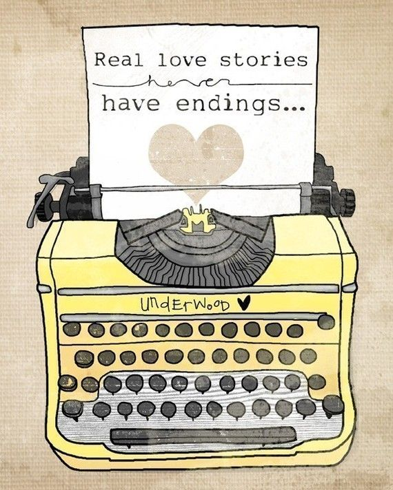 real love stories never have endings. {such as the love between me & this yellow typewriter!}