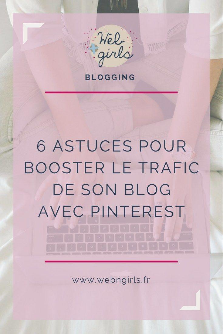 6 astuces pour booster le trafic de son blog avec pinterest