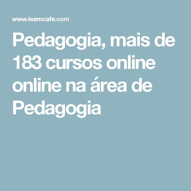 Pedagogia, mais de 183 cursos online online na área de Pedagogia