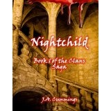 Nightchild: Book 1 of the Clans Series (Kindle Edition)By J.A. Cummings