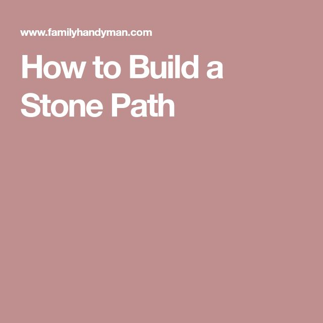 How to Build a Stone Path