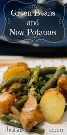Just like Grandma used to make. More or less. Stove top, Southern Green Beans and Potatoes.