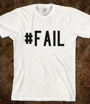hashtags, t shirts, hashtag meanings, hashtag results, hashtag examples #fail