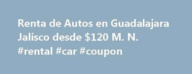 Renta de Autos en Guadalajara Jalisco desde $120 M. N. #rental #car #coupon http://rental.remmont.com/renta-de-autos-en-guadalajara-jalisco-desde-120-m-n-rental-car-coupon/  #renta de autos # Renta de Autos en Guadalajara Renta de Autos en Guadalajara Jalisco. una de las ciudades más importantes de México. Situada en el occidente del país, tenemos más de 20 oficinas en toda el área metropolitana de Guadalajara, y sobretodo en el Aeropuerto de Guadalajara, donde trabajamos con Avis…