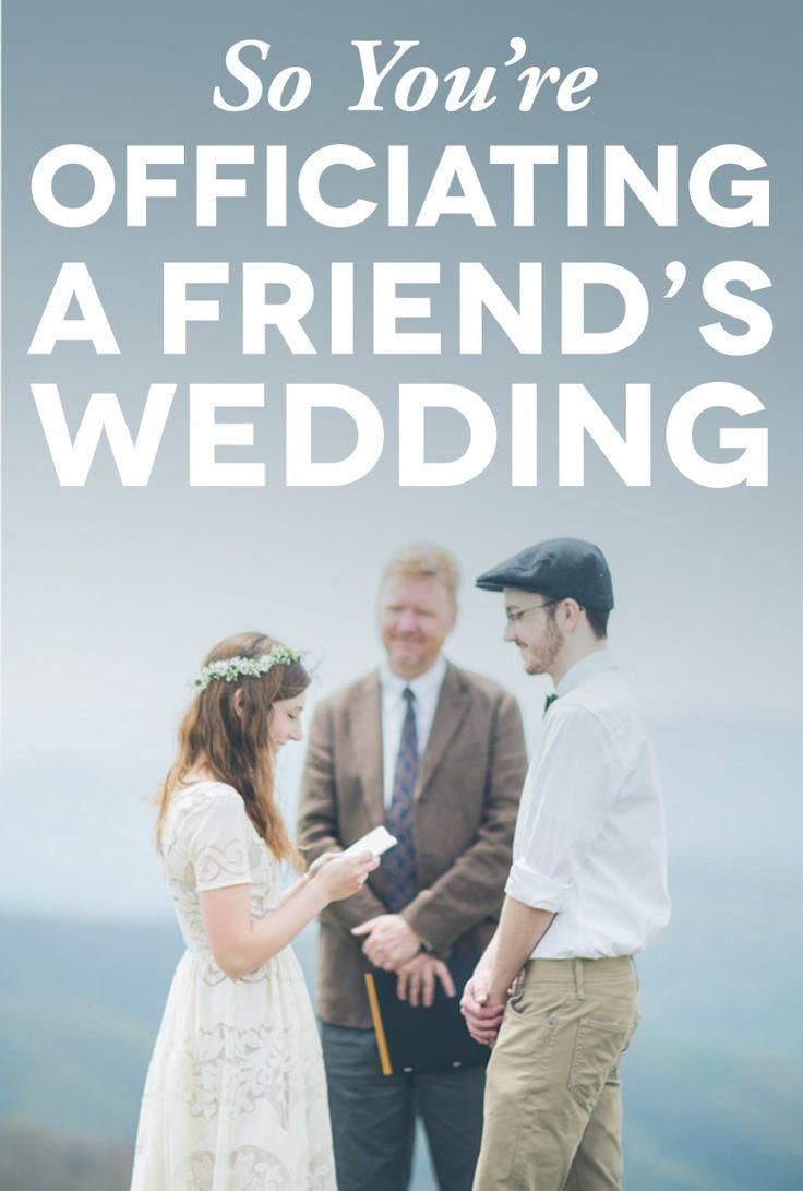 Officiating Friend's Wedding