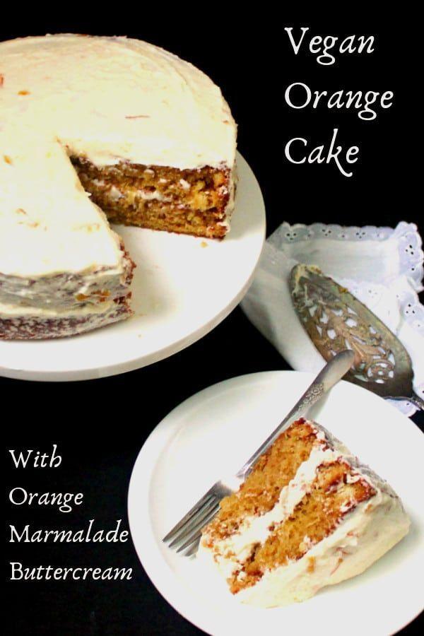 Vegan Orange Cake Recipe Vegan Dessert Recipes Orange Cake Food