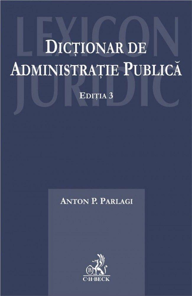 Dictionar de administratie publica. Editia 3