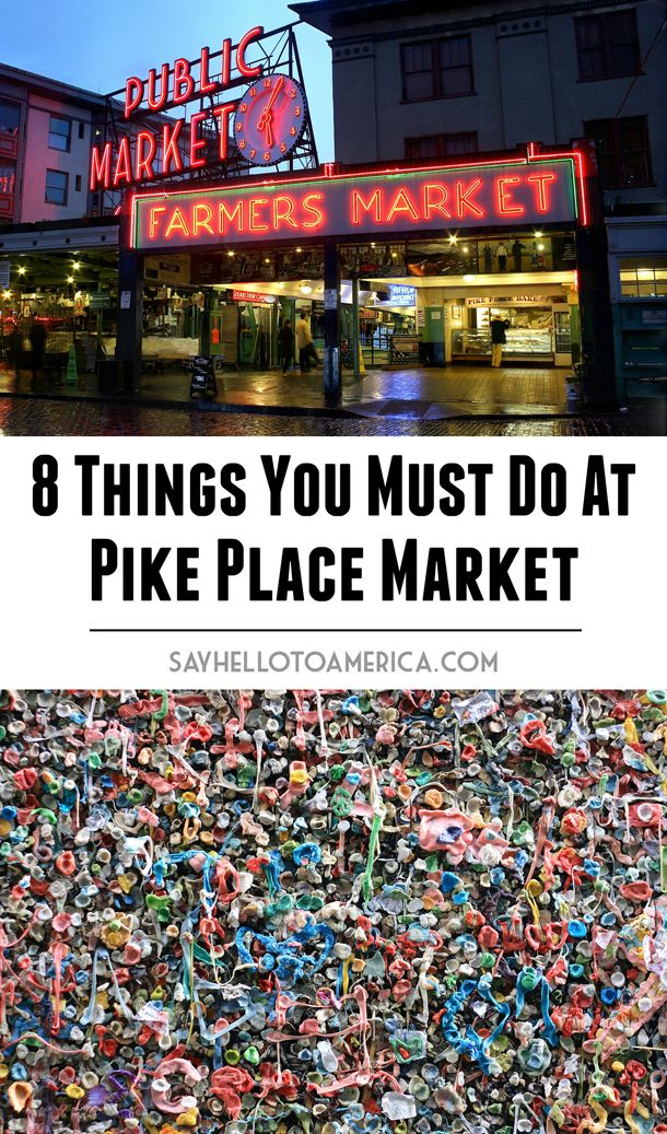 8 Ways to Experience Pike Place Market