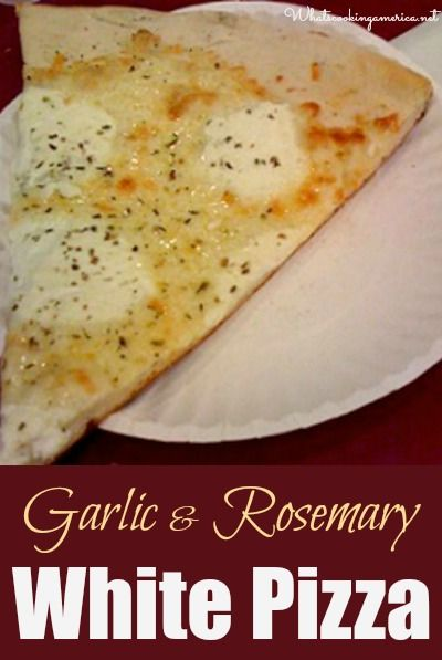 Garlic & Rosemary White Pizza Recipe  |  Whatscookingamerica.net  |  #white #pizza #garlic #rosemary