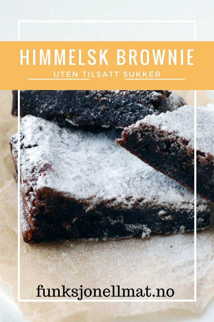 Himmelsk brownie - Funksjonell Mat | Oppskrift brownie | Sjokolade dessert | Sukkerfri brownie | Oppskrift kake | Sunne oppskrifter | Sukrin | Dessert uten tilsatt sukker