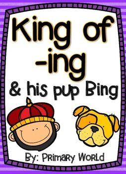 King of -ing and his Dog Bing! – School Daze Language (Lower Elementary)