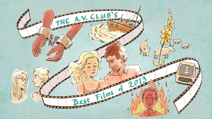 The best films of 2013 · The A.V. Club