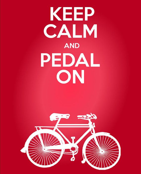 SW- 9th Anniversary: Keep Calm and Pedal On Cycling Quote Print - Inspirational Bicycling Quote 11 x 17