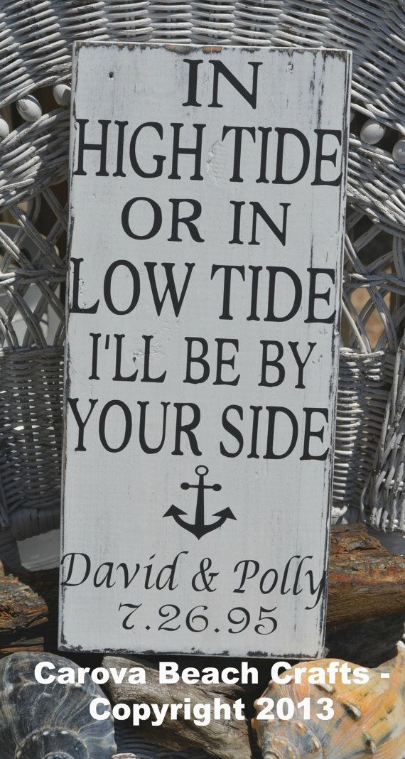 Wedding Personalized In High Tide Or Low I'll Be By Your Side, Anchor, Wood Sign by CarovaBeachCrafts