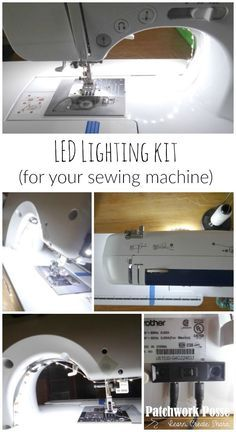 led lighting kit for your sewing machine - seriously the best thing ever! I love how much light there is.