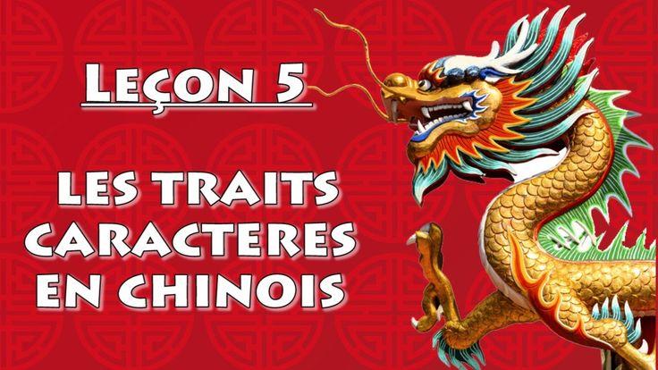 Apprendre le chinois mandarin : Leçon 5 - les traits caractères chinois ...