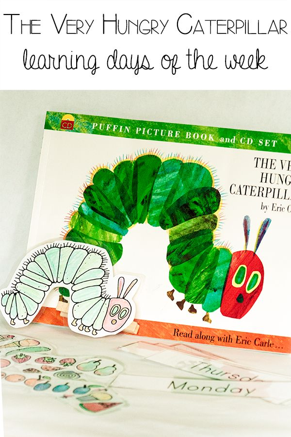 The Very Hungry Caterpillar, learning days of the week.