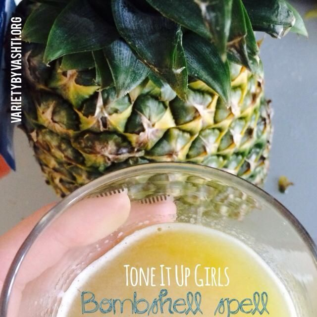 Tone It Up Girls Bombshell Spell Recipe | Variety by Vashti Drink it to make skin glow, increase energy, boost metabolism and quit craving coffee. 1 cup pineapple juice 1 T Apple cider vinegar 1 T honey 1 T lime juice