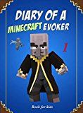 Book for kids: Diary Of A Minecraft Evoker 1 (Evoker's Diary) by Ender King (Author) #Kindle US #NewRelease #Comics #Graphic #Novels #eBook #ad