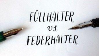 Füllhalter versus Federhalter - was zu berücksichtigen ist in der Kalligrafie
