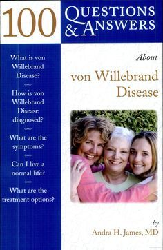 100 Questions & Answers About Von Willebrand Disease