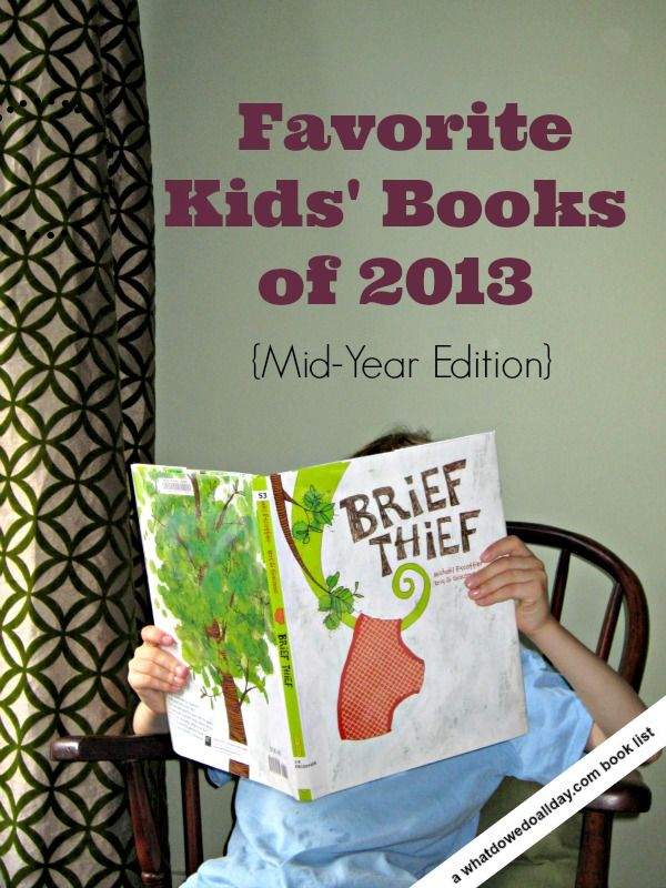 10 of the best kids picture books published in 2013 (as of June).