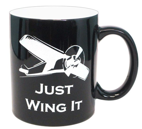"""Fallon Aviation - """"Just Wing It"""" Mug - Black, $9.95 (http://www.fallonaviation.com/pilot-gifts/home-collection/just-wing-it-mug-black/)"""
