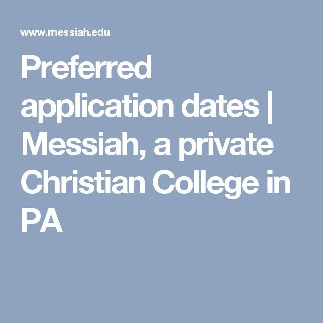 Preferred application dates | Messiah, a private Christian College in PA
