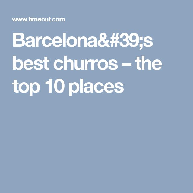 Barcelona's best churros – the top 10 places