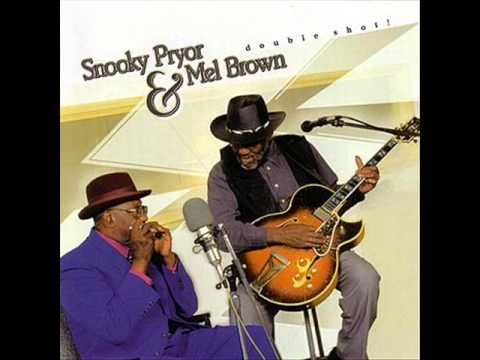 Snooky Pryor & Mel Brown - Let Your Hair Down, Woman This was just rock and then it just rolls on! You got it!