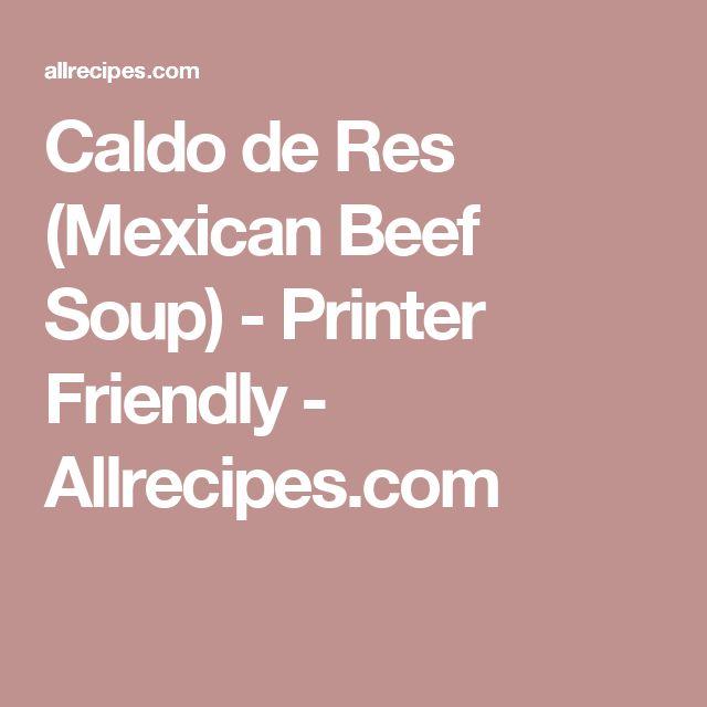 Caldo de Res (Mexican Beef Soup) - Printer Friendly - Allrecipes.com