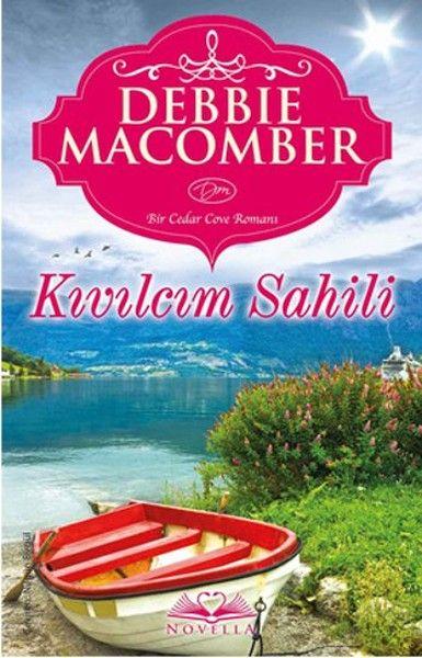 Kıvılcım Sahili – Debbie Macomber – Pdf İndir – Pdf Kitap İndir