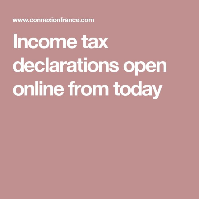 Income tax declarations open online from today