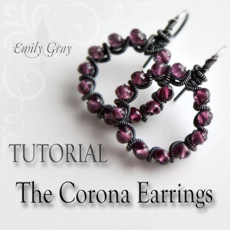 Jewelry Tutorial oOo The CORONA Earrings oOo Emily Gray Tutorials - Wirework Jewelry Making