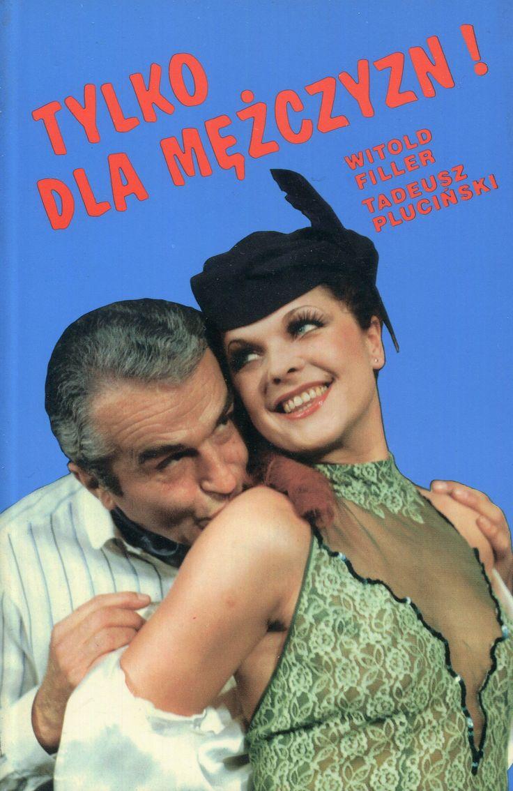 """""""Tylko dla mężczyzn!"""" Witold Filler and Tadeusz Pluciński Cover by Jerzy Flisak  Published by Wydawnictwo Iskry 1994"""