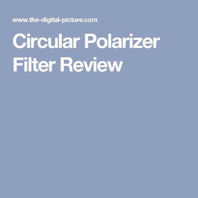 Circular Polarizer Filter Review