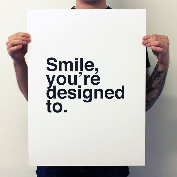 Smile, You're Designed To White     Print Poster  Already purchased for Elle's nursery. Might place in a shadow box with my Grandfather's old camera placed in the bottom right corner.