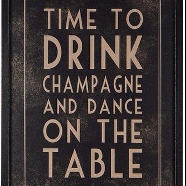 yupSigns, Newyears, Bachelorette Parties, Quotes, Girls Night, Life Mottos, New Years Eve, Drinks Champagne, Dance