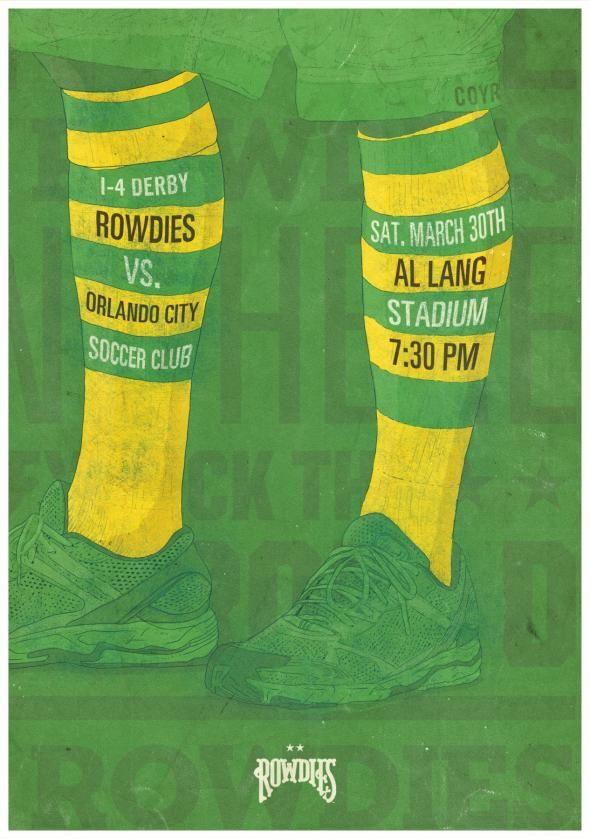 Tampa Bay Rowdies: vs. Orlando City. Advertising Agency: Dunn Tampa, FL, USA. Chief Creative Officer: Troy Dunn.