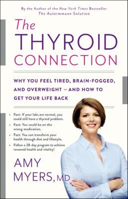 A comprehensive, accessible overview of thyroid problems that will help you learn to identify the warning signs, and finally take back your health.