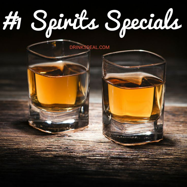 Tough day? You may want some Spirit shots for tonight. Drinksdeal will guide you where to avail spirits specials,