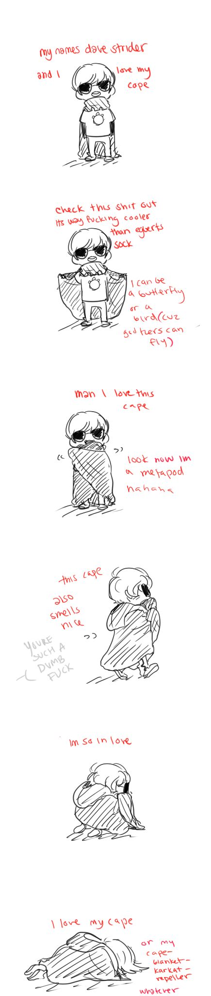 Dave is such a dork ^~^ he and his cape....