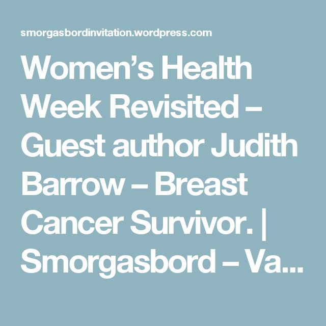 Women's Health Week Revisited – Guest author Judith Barrow – Breast Cancer Survivor. | Smorgasbord – Variety is the spice of life