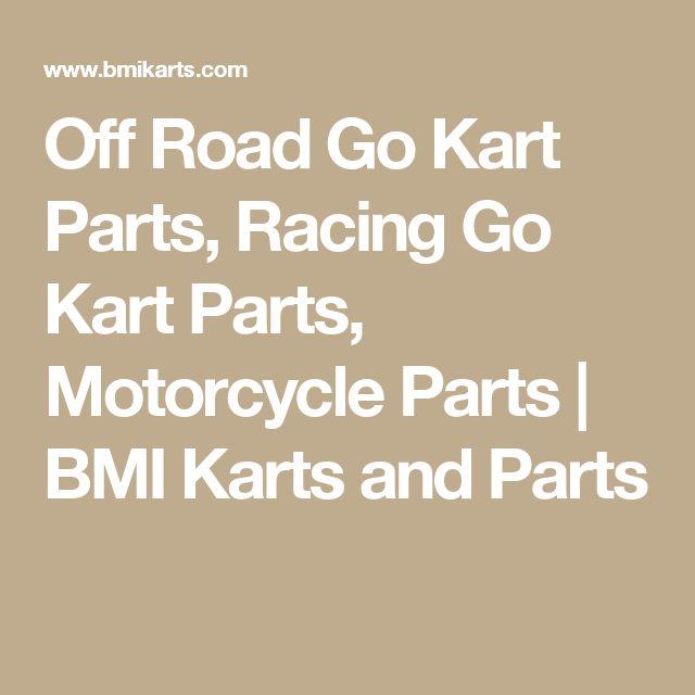 Off Road Go Kart Parts, Racing Go Kart Parts, Motorcycle Parts | BMI Karts and Parts