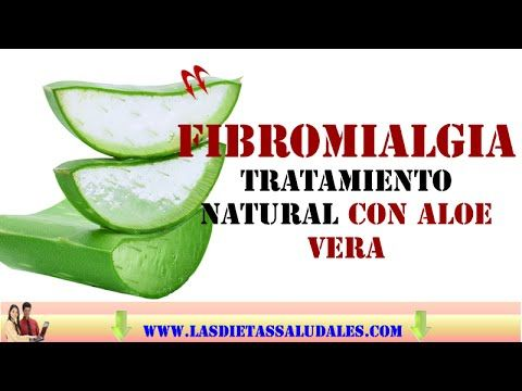 Fibromialgia Tratamiento Natural Con Aloe Vera - YouTube