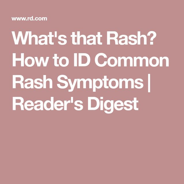 What's that Rash? How to ID Common Rash Symptoms   Reader's Digest