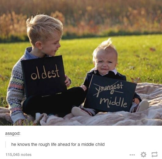 Being the middle child:   28 Of The Most Important Things That Ever Happened On Tumblr